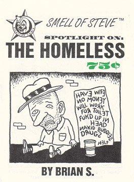 SMELL OF STEVE SPOTLIGHT ON THE HOMELESS mini-comic BRIAN S 1994