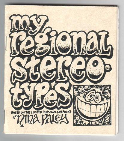 MY REGIONAL STEREOTYPES mini-comic NINA PALEY 1990