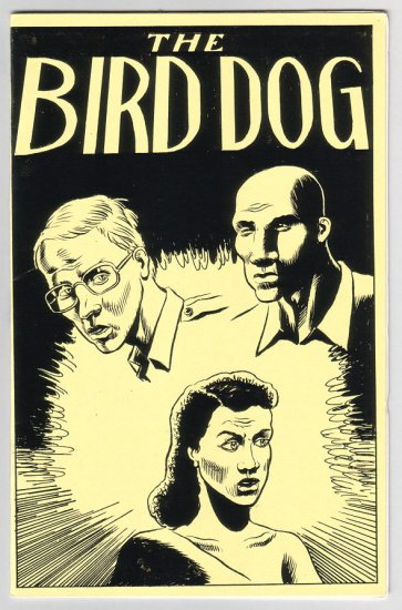 THE BIRD DOG mini-comic JOE ZABEL 1982 atomic bomb