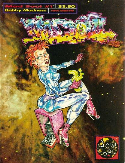 MAD SOUL #1 punk comix BOBBY MADNESS 1995