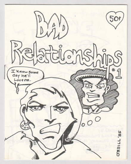 BAD RELATIONSHIPS #1 mini-comic DOUGLAS O'NEILL 1985