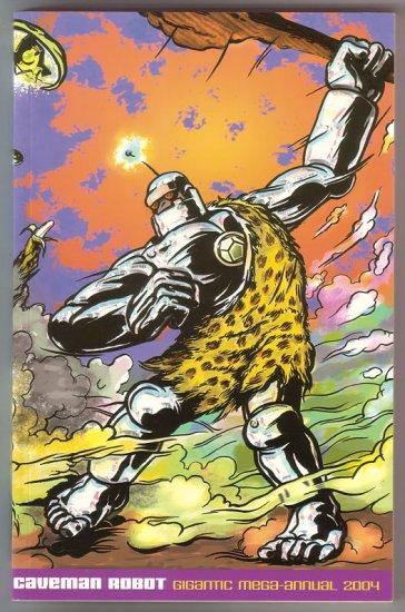 CAVEMAN ROBOT 2004 Annual comics 2004 numbered edition