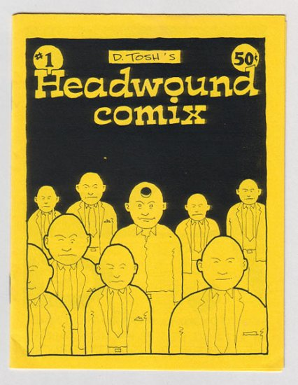 HEADWOUND COMIX #1 mini-comix D. TOSH 1988 file copy