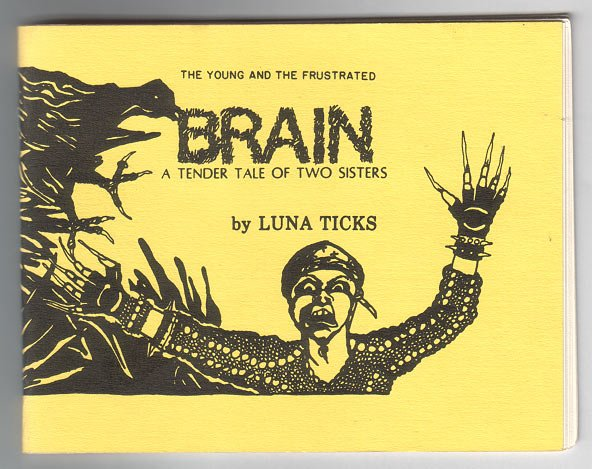 BRAIN mini-comic LUNA TICKS 1987 Weirdo comix