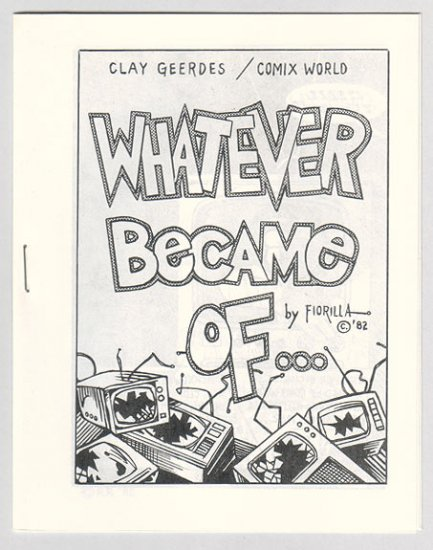 WHATEVER BECAME OF mini-comic STEVE FIORILLA 1982