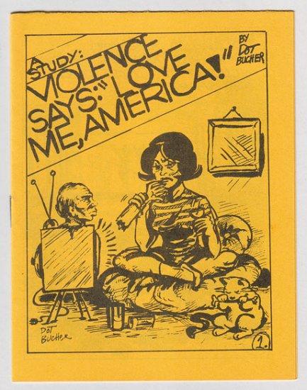 VIOLENCE SAYS mini-comix DOT BUCHER 1979 Comix World