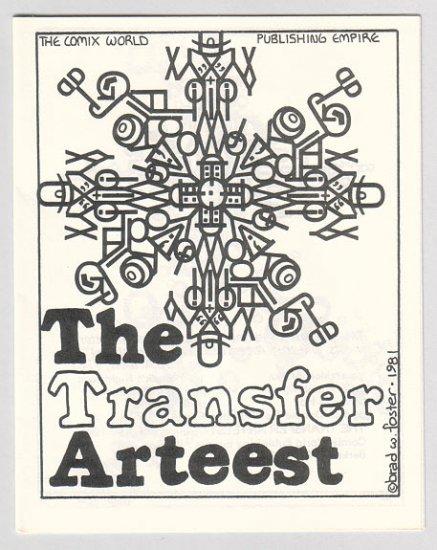 THE TRANSFER ARTEEST mini-comic BRAD FOSTER 1981