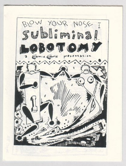 SUBLIMINAL LOBOTOMY mini-comic MIKE HILL 1982 Comix World