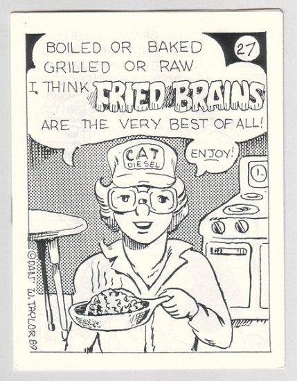 FRIED BRAINS #27 mini-comic DAN W. TAYLOR underground comix minicomic 1989