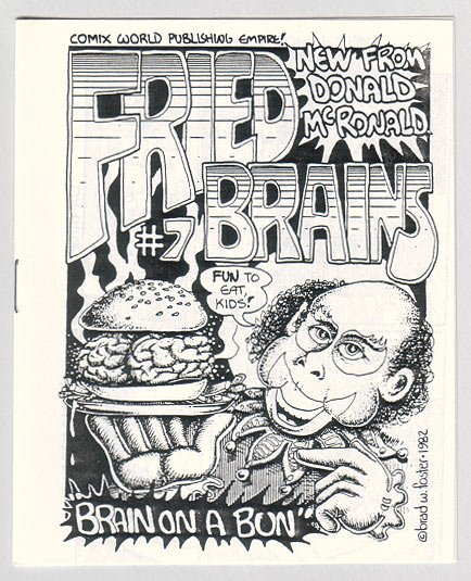FRIED BRAINS #7 mini-comic PARSONAVICH Brad Foster 1982