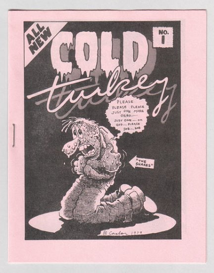 COLD TURKEY #1 mini-comic TOM BRINKMANN Par Holman BRAD CASLOR 1980