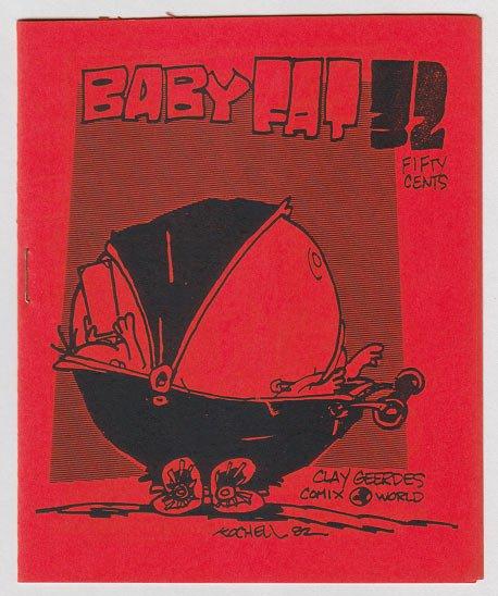 BABYFAT #32 mini-comic GEORGE KOCHELL Bob Vojtko 1983