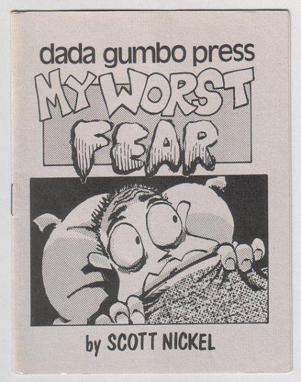 MY WORST FEAR mini-comic SCOTT NICKEL 1986 Dada Gumbo