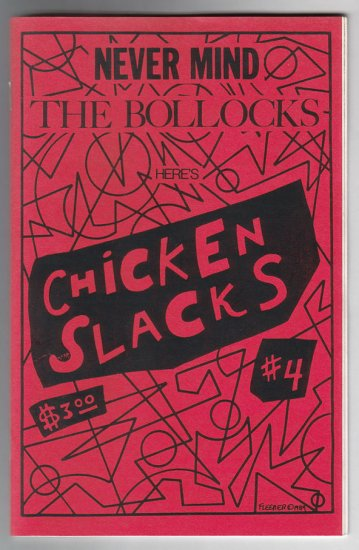 CHICKEN SLACKS #4 mini-comic MARY FLEENER Roy Tompkins WAYNO The Pizz 1989
