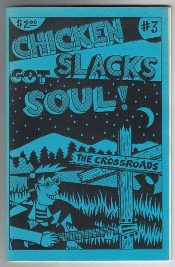 CHICKEN SLACKS #3 mini-comix DENNIS WORDEN Roy Tompkins MARY FLEENER signed 1989