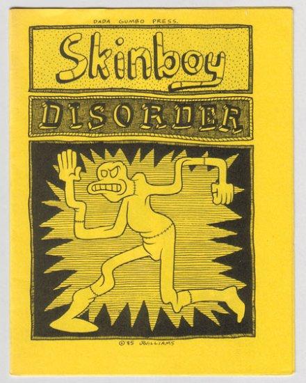 SKINBOY DISORDER mini-comix J.R. WILLIAMS Dada Gumbo 1985