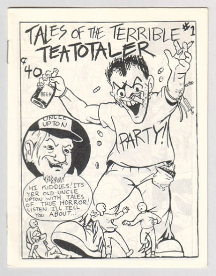 TALES OF THE TERRIBLE TEATOTALER #1 Canadian mini-comic COLIN UPTON 1980s