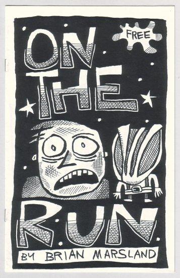 ON THE RUN mini-comic BRIAN MARSLAND 1990s