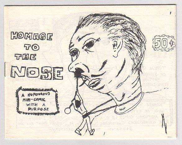HOMAGE TO THE NOSE underground comix mini RICK WAYNE 1980 signed