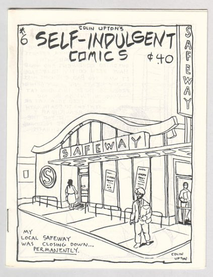 SELF-INDULGENT COMICS #6 Canadian mini-comix COLIN UPTON 1980s