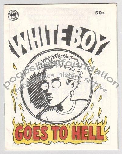 WHITE BOY GOES TO HELL underground comix mini HARRY LYRICO 1983