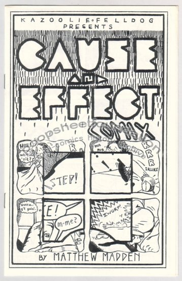CAUSE AND EFFECT COMIX mini comic MATT MADDEN 1989