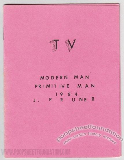 TV Primitive Man Modern Man mini-comix J. PRUNER Mumbles 1984