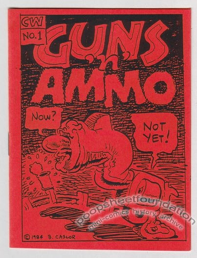 GUNS 'N' AMMO #1 underground comix BRAD CASLOR 1984
