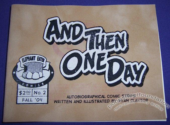 AND THEN ONE DAY #2 mini-comic RYAN CLAYTOR 2004