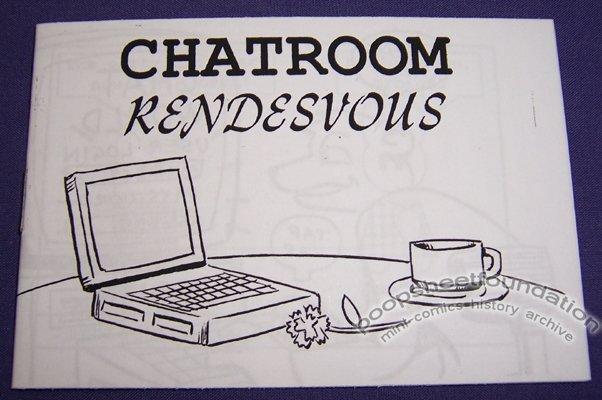 CHATROOM RENDESVOUS mini-comic DAVID GOODMAN 2002
