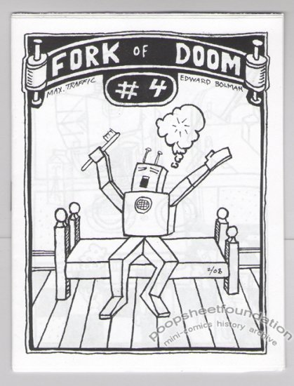 FORK OF DOOM #4 mini-comic MAXIMUM TRAFFIC Edward Bolman 2008
