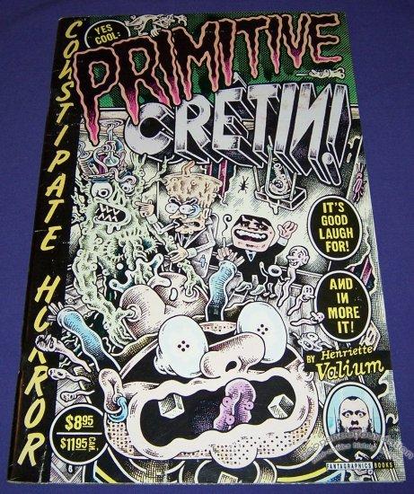 PRIMITIVE CRETIN art brut comix HENRIETTE VALIUM 1996