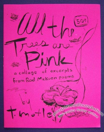ALL THE TREES ARE PINK mini-comic T. MOTLEY Rod McKuen 1990