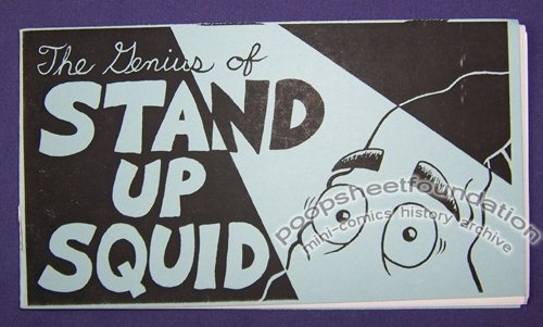THE GENIUS OF STAND UP SQUID mini-comic BRYCE FLINT-SOMERVILLE Colin Hurd 2005