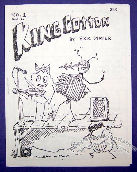 KING COTTON #1 mini-comic ERIC MAYER minicomic 1986