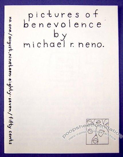 PICTURES OF BENEVOLENCE #1 mini-comic MICHAEL R. NENO signed 1987