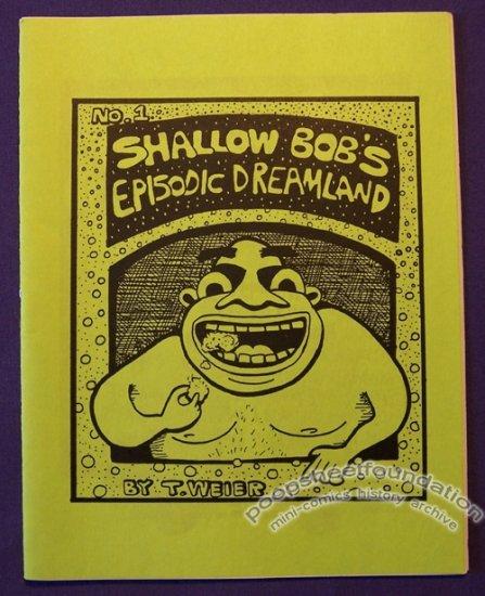 SHALLOW BOB'S EPISODIC DREAMLAND #1 mini-comic T.WEIER 1995