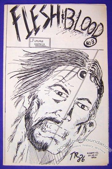 FLESH & BLOOD #3 mini-comic TOD RUSH Chris DiRe 1986