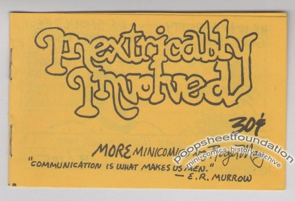 INEXTRICABLY INVOLVED underground comix ROGER MAY numbered 1981