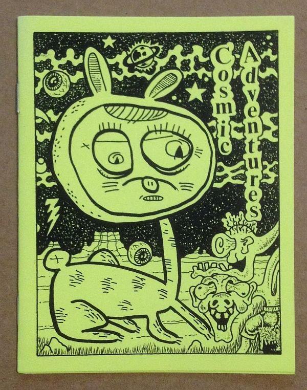 COSMIC ADVENTURES #1 underground comix MICHAEL RODEN Andy Nukes mini-comic art brut 2002