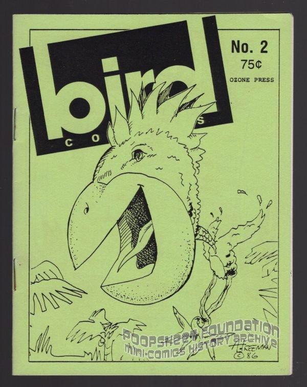 BIRD COMICS #2 underground comix DARYL HUTCHINSON Brad W Foster ALLEN FREEMAN 1st 1986 File Copy