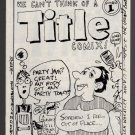 WE CAN'T THINK OF A TITLE underground comix SCHIRMEISTER Tosh WALLER 1986