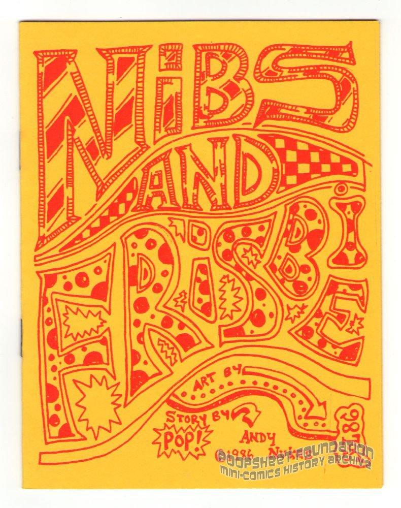NIBS AND FRISBIE underground comix ANDY NUKES Solomon X Mooney mini-comic 1986