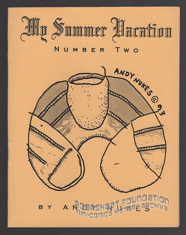 MY SUMMER VACATION #2 underground comix ANDY NUKES mini-comic art brut 1994 1st
