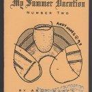 MY SUMMER VACATION #2 underground comix ANDY NUKES mini-comic art brut 1994 1st