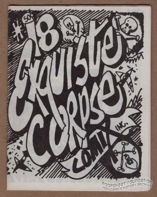 EXQUISITE CORPSE COMIX #18 underground comix BILL SHUT Artie Bohm minicomic zine 1989
