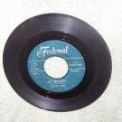 45 rpm  records     freddy king