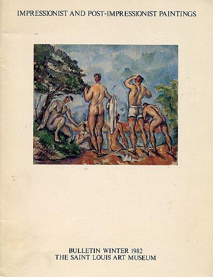 IMPRESSIONISM POST IMPRESSIONISM Gauguin van Gogh Cezanne Art Museum Bulletin BOOK