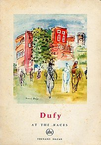 RAOUL DUFY Artist Modern Art AT THE RACES Horses Racetracks Landscapes Booklet