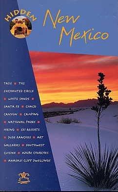 Hidden New Mexico BOOK Taos Santa Fe Pueblos White SANDS Chaco Canyon Art PARKS